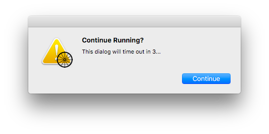 Continue Running confirmation dialog