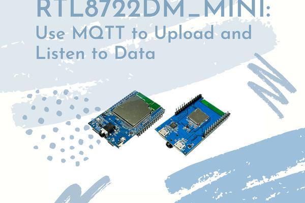 Ameba Arduino: Use MQTT to Upload & Listen to Data