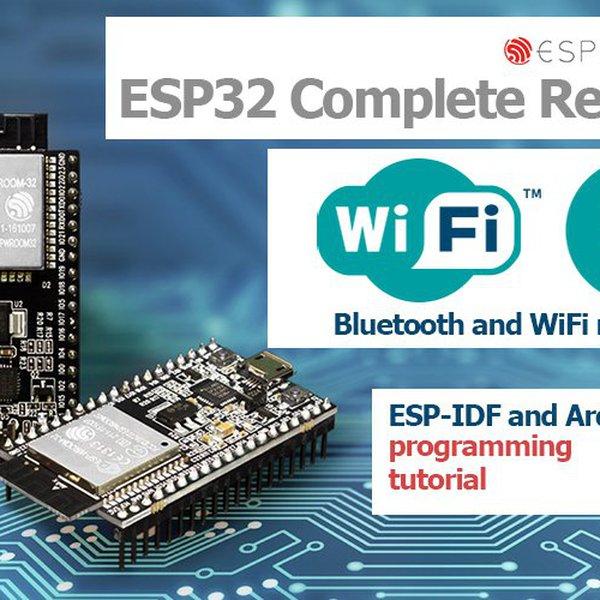 ESP32 ESP-IDF and Arduino tutorial | Hackaday io