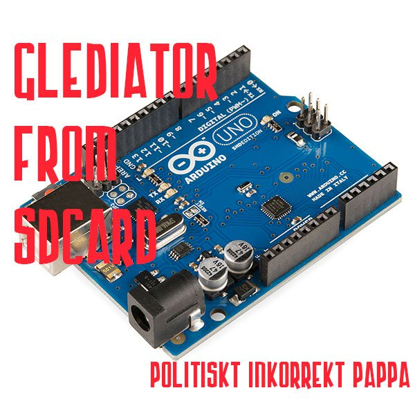 Glediator from sdcard (arduino) | Hackaday io