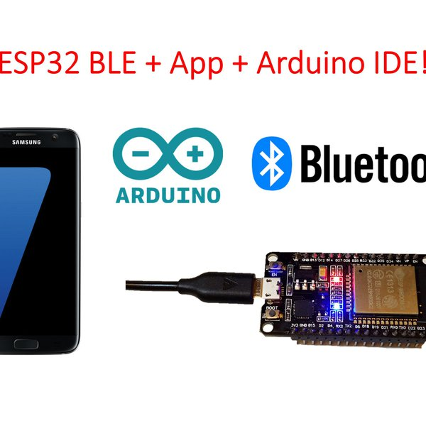 ESP32 BLE + Android + Arduino IDE = AWESOME | Hackaday io